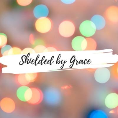 Shielded by Grace
