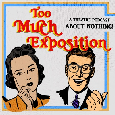 Too Much Exposition