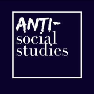 Anti-Social Studies