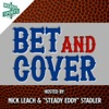 Bet and Cover Podcast artwork