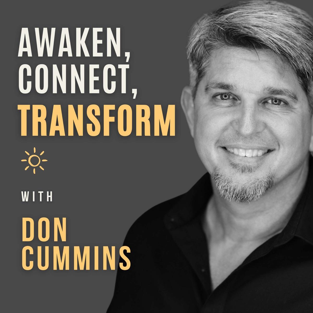 Awaken, Connect, Transform