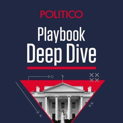 Playbook Deep Dive:POLITICO