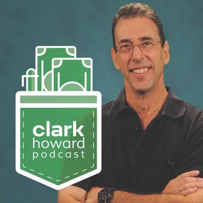 The Clark Howard Podcast:Clark Howard