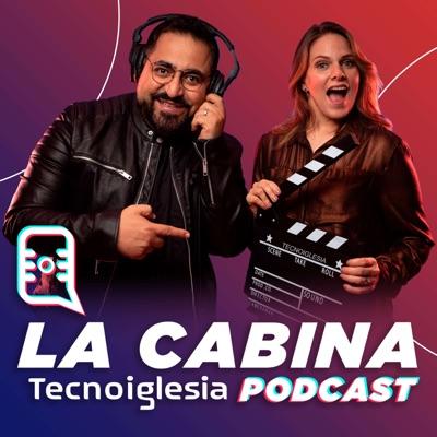 La Cabina Tecnoiglesia Podcast
