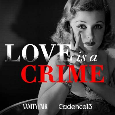 Love is a Crime:Vanity Fair & Cadence 13