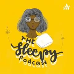 The Sleepy Podcast