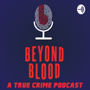 Beyond Blood : A True Crime Podcast - Tamil