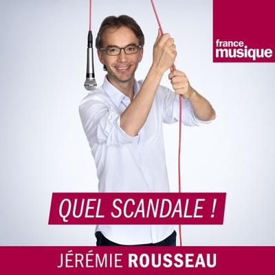 Quel scandale !:France Musique