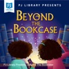 PJ Library Presents: Beyond The Bookcase artwork
