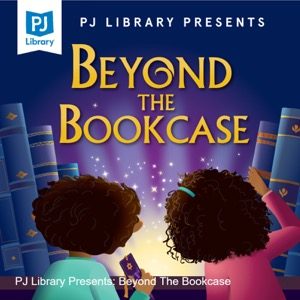 PJ Library Presents: Beyond The Bookcase