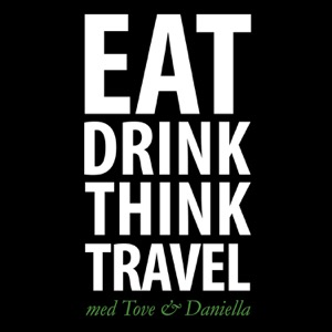 Eat, drink, think, travel med Tove & Daniella