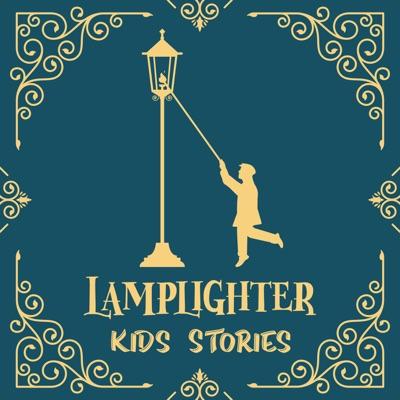 Lamplighter Kids Stories:Lamplighter Kids Stories