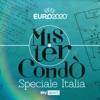 SKY MISTER CONDO' – SPECIALE ITALIA