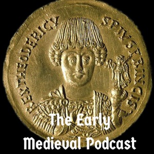 The Early Medieval Podcast