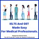 IELTS And OET Made Easy Podcast For Medical Professionals