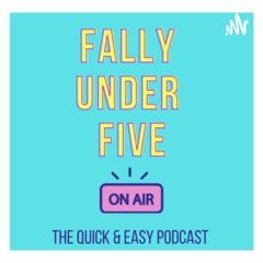 Fally Under Five