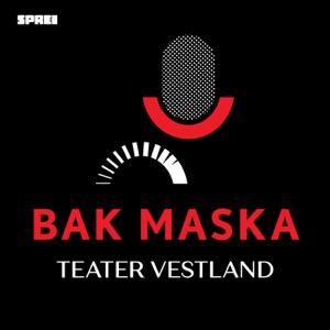 Bak maska - Teater Vestland