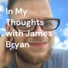 In My Thoughts with James Bryan artwork