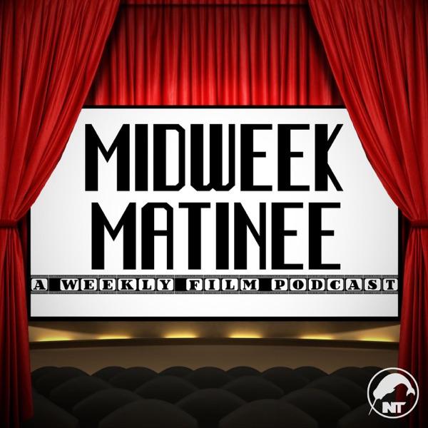 Midweek Matinee