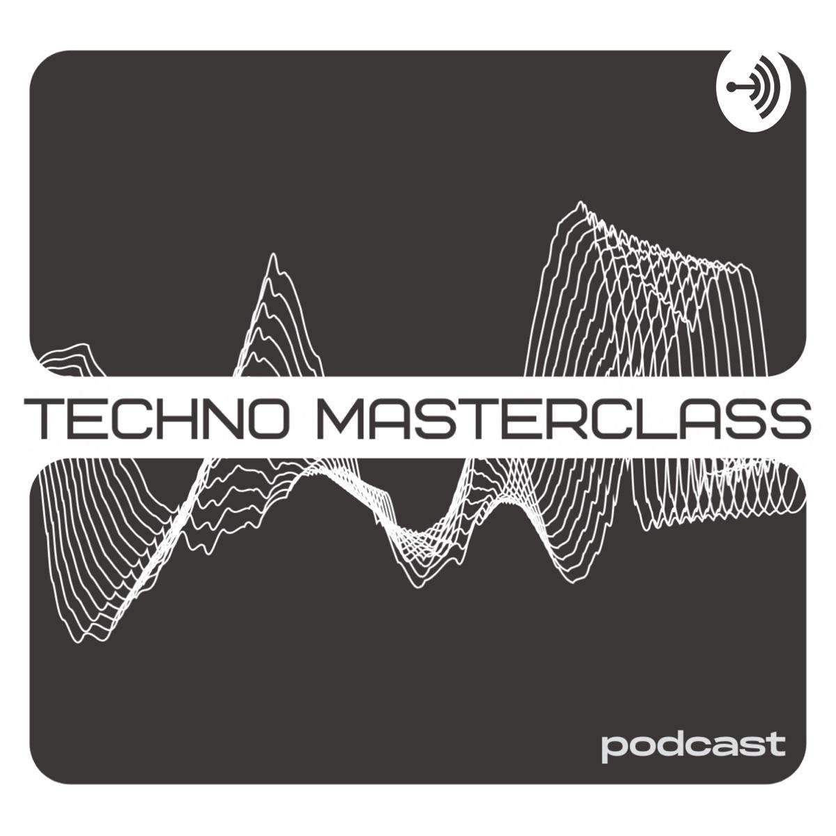 Techno Masterclass Podcast
