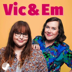Vic & Em's Comedy Gems