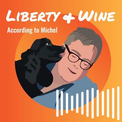 Liberty & Wine