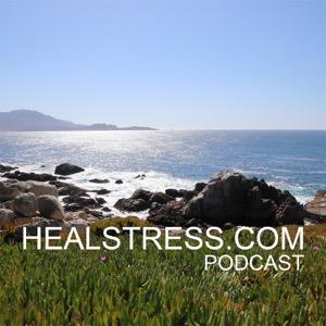 Healstress.com Podcast