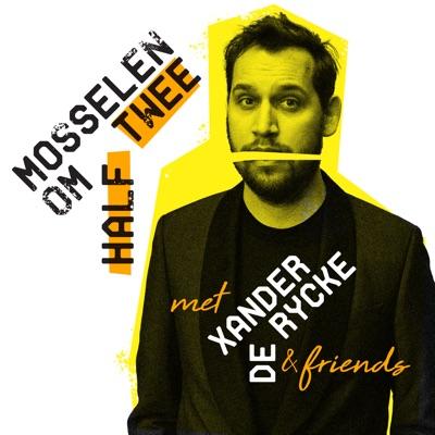 Mosselen om Half Twee:Xander De Rycke