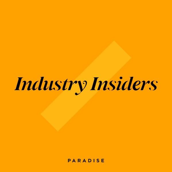 Paradise Talks - Industry Insiders Artwork