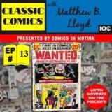 Classic Comics with Matthew B. Lloyd: