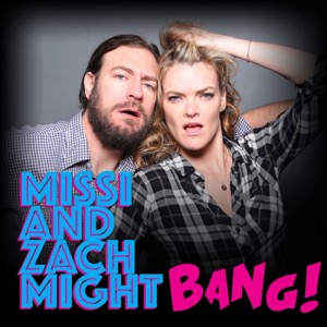 Missi and Zach Might Bang!