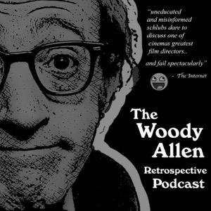 The Woody Allen Retrospective