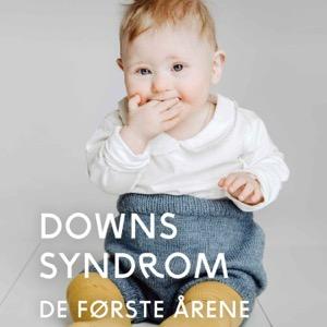 Mitt barn med Downs syndrom