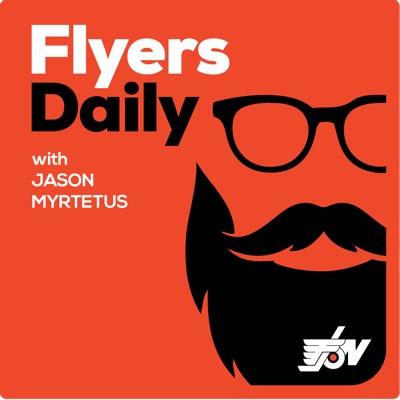 Flyers Daily with Jason Myrtetus:Philadelphia Flyers