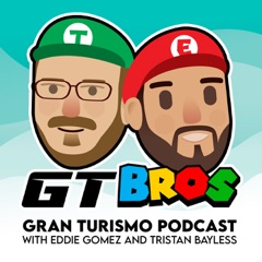 Gran Turisbros Gran Turismo Podcast