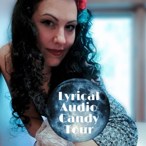 Lyrical Audio Candy Tour