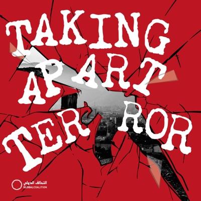Taking Apart Terror:The Global Coalition Against Daesh