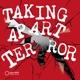 Taking Apart Terror