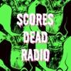 Scores Dead Radio artwork