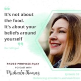 Balancing emotions and nutrition, with Bec Milligan