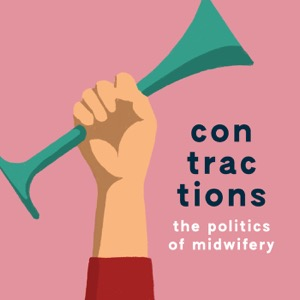 contractions: the politics of midwifery