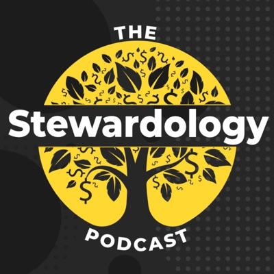 The Stewardology Podcast