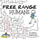 Free Range Humans
