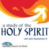 A Study of the Holy Spirit (John Kachelman III)