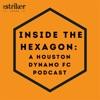 Inside the Hexagon: A Houston Dynamo FC podcast artwork