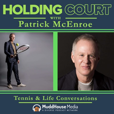 Holding Court with Patrick McEnroe:Patrick McEnroe