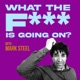 What The F*** Is Going On...? With Mark Steel