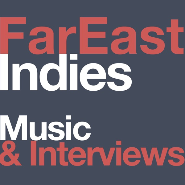 Far East Indies Podcast