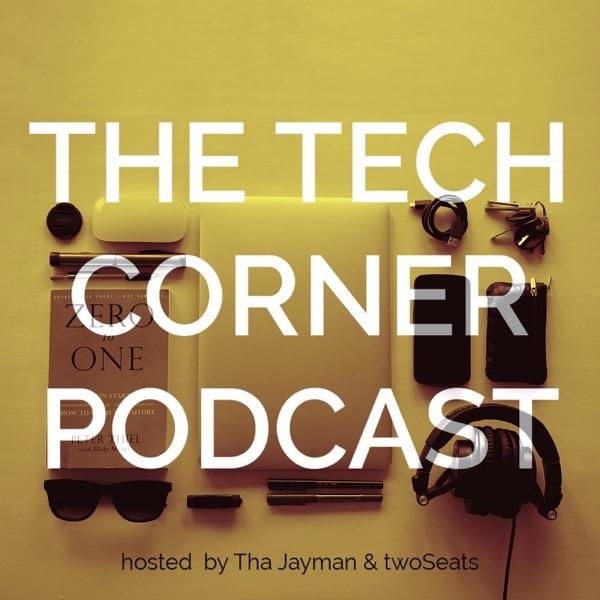 The Tech Corner Podcast