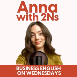 Anna with 2Ns English Podcast